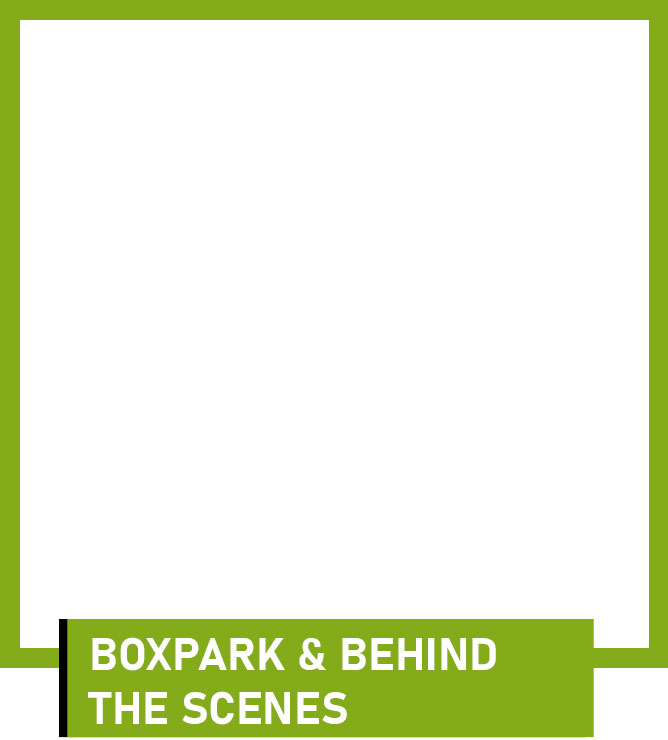 BOXPARK-&-BEHIND-THE-SCENES